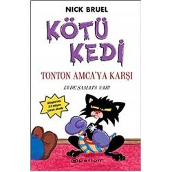KÖTÜ KEDİ TON TON AMCA'YA KARŞI - NICK BRUEL