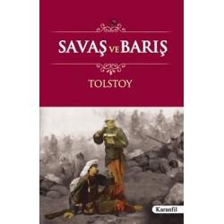 SAVAŞ VE BARIŞ - TOLSTOY